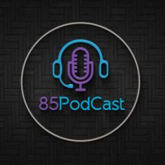 85podcast