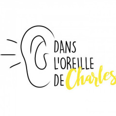 Dans l'oreille de Charles