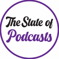 The State of Podcasts