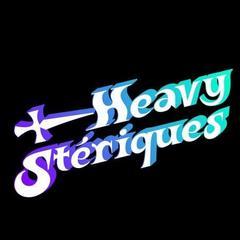 Heavystériques